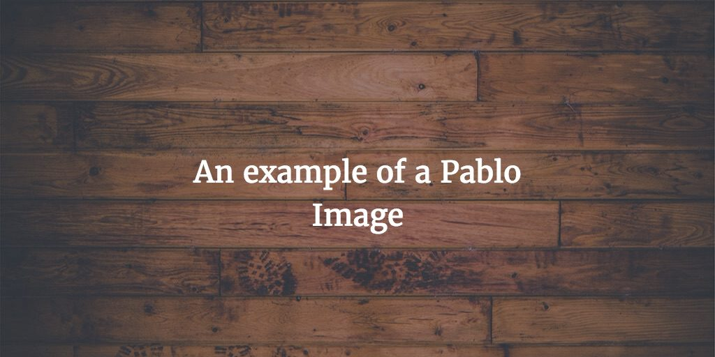 An example of a Pablo image that is correctly sized for use on Twitter or Facebook